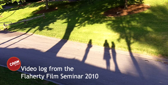 Vlog #5: CAAM at the Flaherty FIlm Seminar 2010