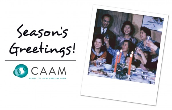 Seasons_Greetings_from_the_Center_for_Asian_American_Media_2014_v2