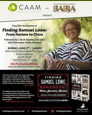 "Join CAAM and the Bay Area Black Journalists Association this Sunday, June 7th at the Ninth Street Independent Film Center for a free screening of the film ""Finding Samuel Lowe"" and Q&A with filmmaker and author Paula Madison."