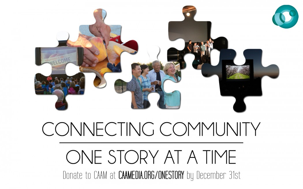 CAAM_Connecting_Community_One_Story_at_a_Time_final