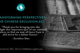 CAAM Transforming Perspectives: THE CHINESE EXCLUSION ACT